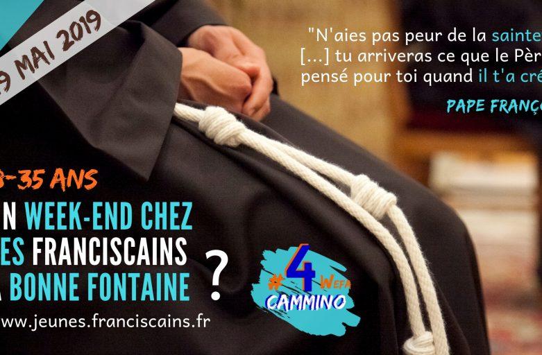 «N'aie pas peur de la sainteté» WEFA à Bonne Fontaine. 17-19 mai 2019