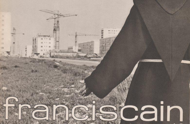 Franciscains, pourquoi? Hier et Aujourd'hui…
